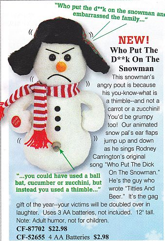Catalog item called Who Put The Dick on the Snowman?