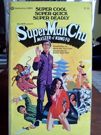 Cover of paperback book called SuperManChu.