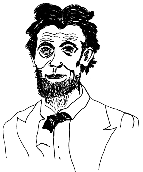 Drawing of Abraham Lincoln, the greatest American president of all time.