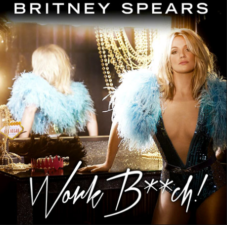 Work Bitch album cover Britney Spears